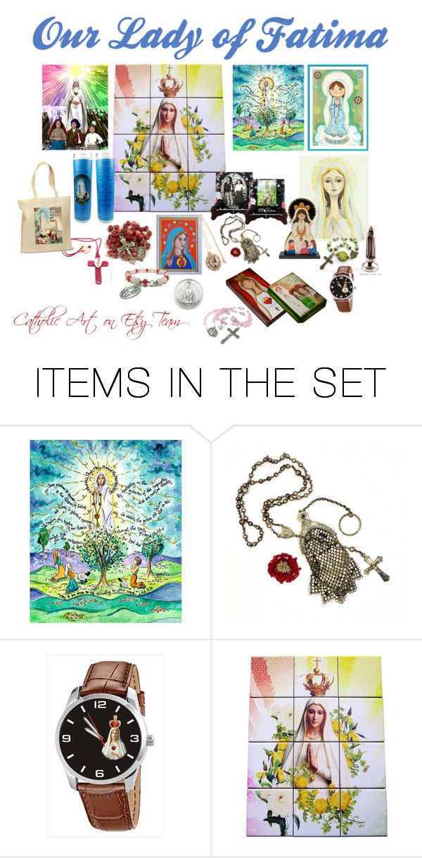 """Our Lady of Fatima - Catholic Art on Etsy Team"" by terrytiles2014 on Polyvore featuring arte"