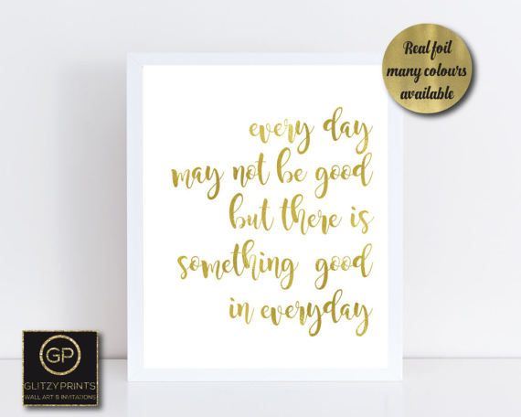 Real gold foil print / wall art gold foil print by GlitzyPrints Unique gold foil motivational quote print. This is not a digital image by true gold foil printed on high quality paper. These prints look simply stunning once framed and will be a glamorous addition to you home.