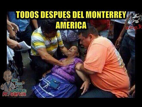 Monterrey vs América 4-2 Semifinal Vuelta Los Mejores Memes y la belleza 21/05/2016 - YouTube