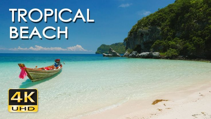 4K Tropical Beach - Relaxing Sea/ Ocean Wave Sounds & Ultra HD Nature Vi...