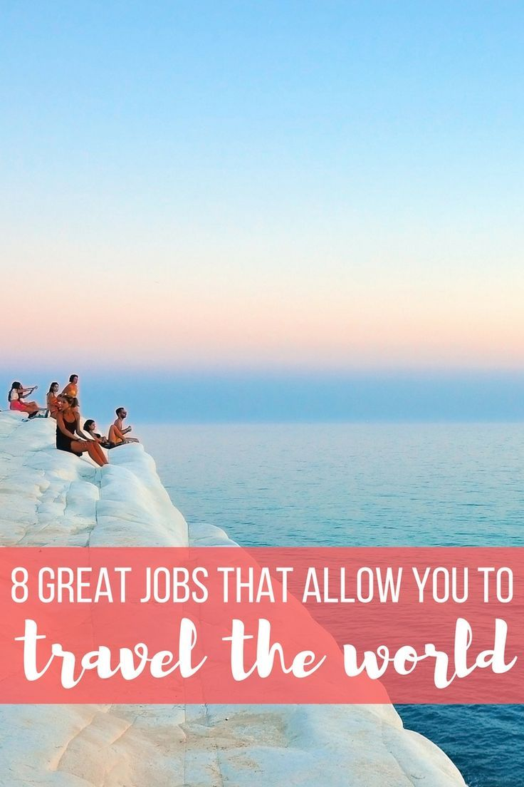 17 best images about traveletting awesome 8 great jobs that allow you to travel work from anywhere
