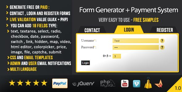 Form Generator with Payment System (Ajax + PHP) . Form has features such as Compatible Browsers: IE7, IE8, IE9, IE10, IE11, Firefox, Safari, Opera, Chrome, Software Version: PHP 5.x, PHP 5.0 - 5.2, PHP 5.3, PHP 5.4, PHP 5.5, MySQL 4.x, MySQL 5.x