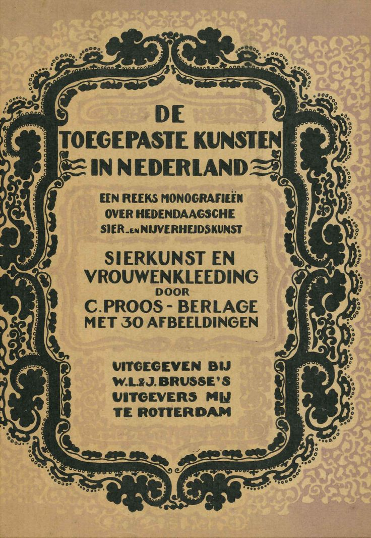 Sierkunst en vrouwenkleeding / door C. Proos-Berlage. - Rotterdam : Brusse, 1927.  Available in library @TextielMuseum   TextielLab