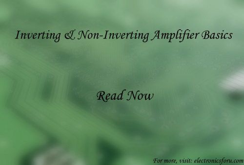 Looking to learn electronics basics? Check out what inverting and non-inverting amplifier explanation here. Sample questions to solve also available...