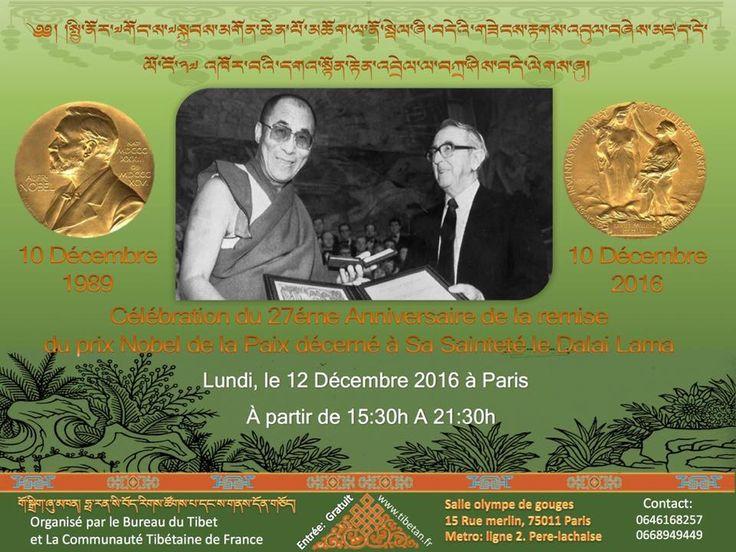 célébration du 27e anniversaire de prix Nobel de la paix à sa sainteté le Dalaï Lama.  Salle olympe de Gouges Paris 75011 Entrée gratuite  Organisé par la communauté tibétaine et Bureau du Tibet.