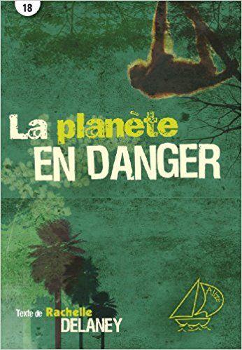 Planete en danger (la) alize ouragan 18: Amazon.ca: Delaney Rachelle: Books