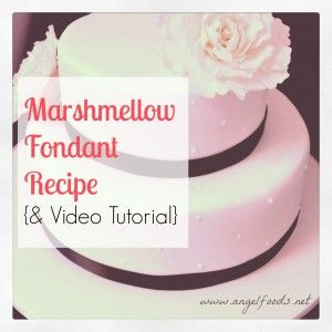 Quick and Easy 2 Ingredient Marshmellow Fondant {Recipe and Video Tutorial}