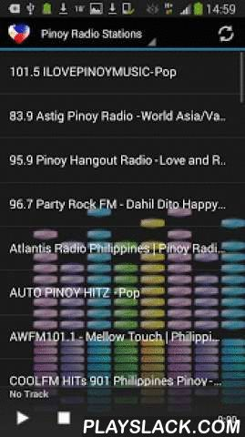 "Pinoy Music Radio Stations  Android App - playslack.com , Listen to top Pinoy Music from the Philippines and around the world on your android device. Now over 40 live streams!Easy to use app with instant Track Info and share function.Turns radio automatically off, when you receive a call!To see track info, press long and click ""track info"".To share radio stations, press long and click ""share""Wherever you are, the most music from top Pinoy Love online radio stations is with you!This is a FREE…"