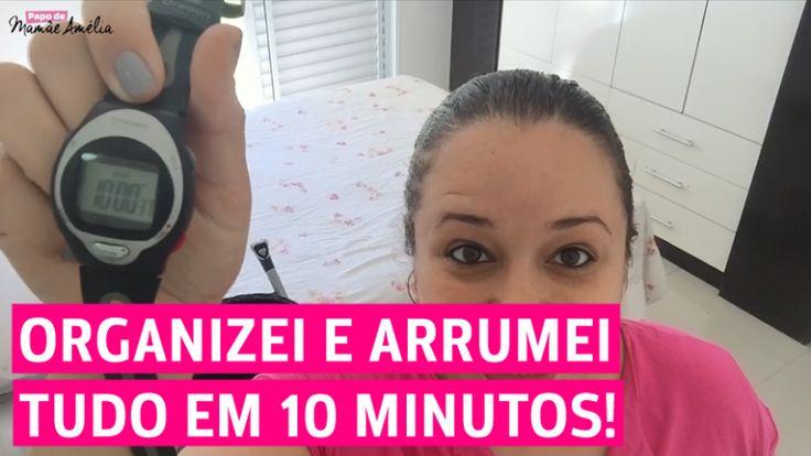 Desafio: Arrumação em 10 Minutos - Papo de Mamãe Amélia
