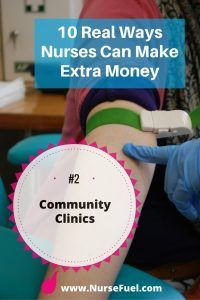 Community Clinics - 10 Real Ways Nurses Can Make Extra Money - NurseFuel #nurse #jobs