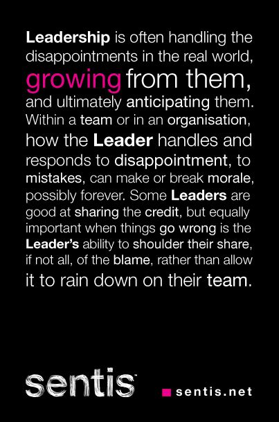 Leadership = handling disappointments, growing from them and ultimately anticipating them.