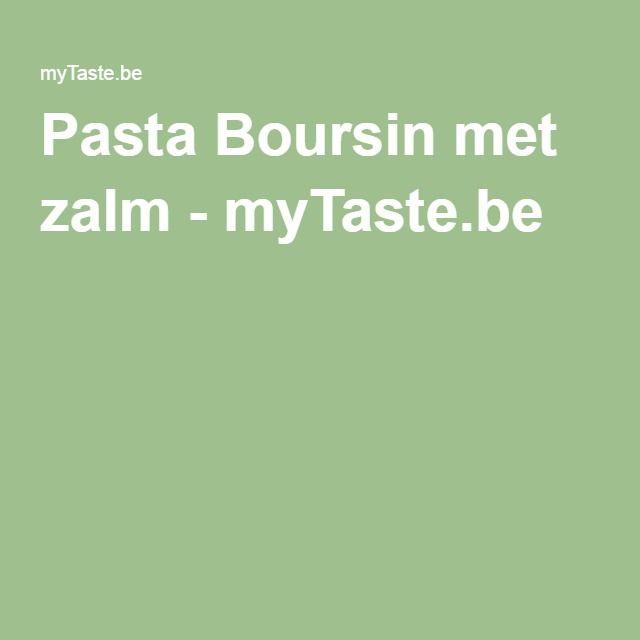 Pasta Boursin met zalm - myTaste.be