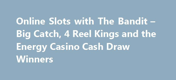 Online Slots with The Bandit – Big Catch, 4 Reel Kings and the Energy Casino Cash Draw Winners http://casino4uk.com/2017/08/31/online-slots-with-the-bandit-big-catch-4-reel-kings-and-the-energy-casino-cash-draw-winners/  Online Slots with The Bandit – Big Catch, 4 Reel Kings and the Energy Casino Cash Draw Winners by Internet Archive Book ImagesThe post Online Slots with The Bandit – Big Catch, 4 Reel Kings and the Energy Casino Cash Draw Winners appeared first on Casino4uk.com.