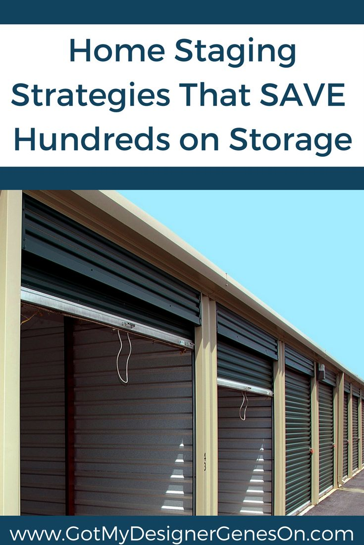 home staging strategies and tools that can save you hundreds on storage costs