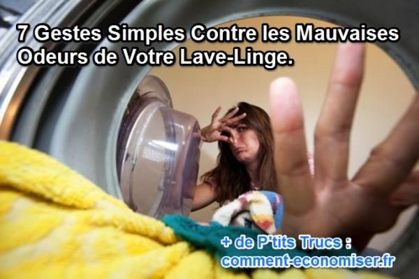 6 gestes simples pour lutter contre les mauvaises odeurs de sa machine à laver le linge