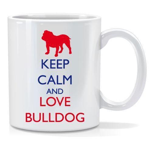 Tazza personalizzata Keep calm and love bulldog