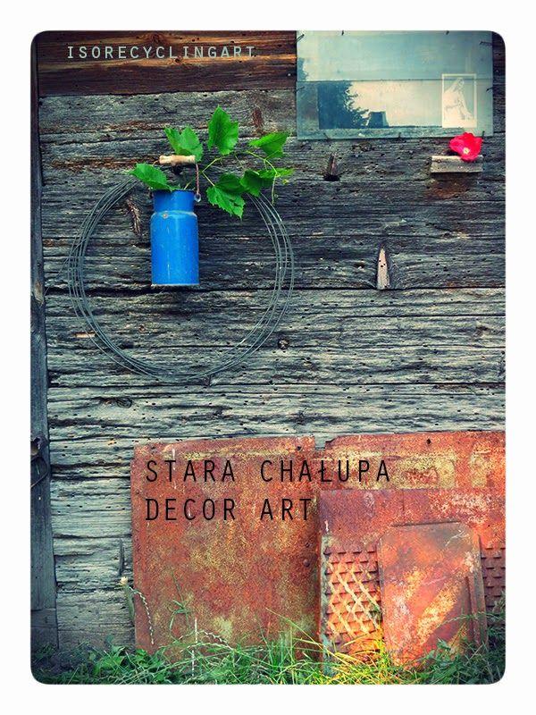 STARA CHAŁUPA DECOR ART ;)