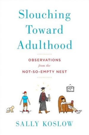 77 best college bound app images on pinterest college scholarships slouching toward adulthood observations from the not so empty nest by sally koslow looks at boomerang kids with zinging humor and old fashion research fandeluxe Choice Image