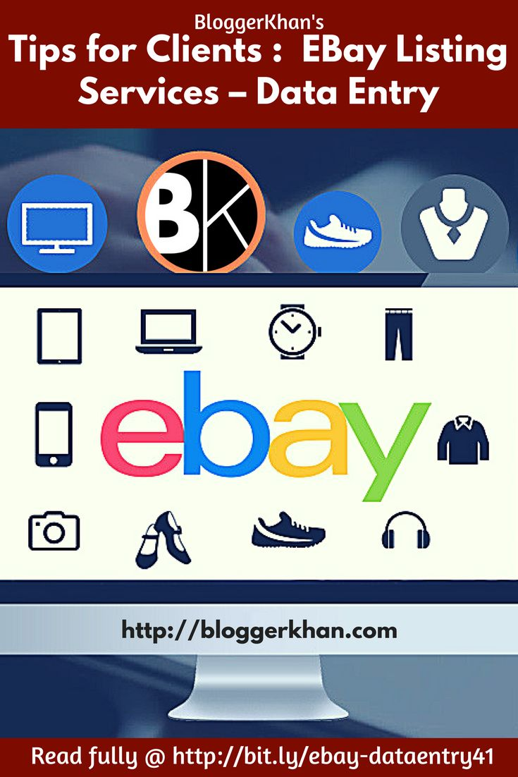 Ebay data entry and product listing services Outsourcing Tips for Clients: eBay Listing Services – Data Entry   By BloggerKhan Outsourcing eBay Listing Services. Should I hire somebody for listing products on eBay. Yes. Full time or part time? Depends on the volume of work. #outsourcing #ebaylisting #ebayservices #dataentry