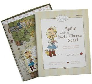 Captivated Reader: Annie and the Swiss Cheese Scarf by Alana Dakos