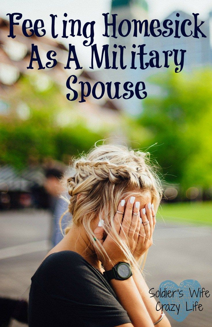 Feeling Homesick As A Military Spouse - Soldier's Wife, Crazy Life