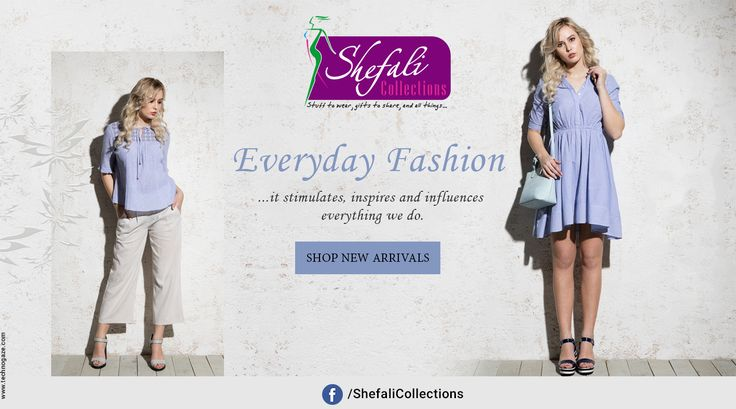 """""""Everyday Fashion"""".. it stimulates, inspires and influences everything we do. Shop New Arrivals- Call @ 9993339994 #ShefaliCollections #Clothes #Fashion #Brand #Style #Dresses #WesternWear #Kurtas #Tops #Jeans"""