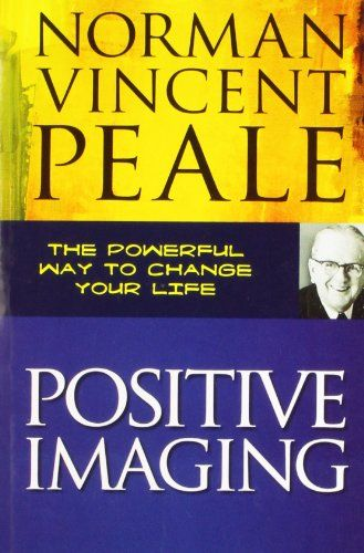 73 best positive thinking images on pinterest book cover art book positive imaging by norman vincent peale httpamazon fandeluxe Gallery