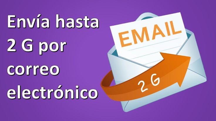 Enviar Archivos Pesados por Correo Electrónico 2015