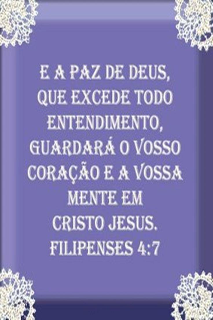 E A Paz De Deus Que Excede Todo Entendimento Guardara O Vosso