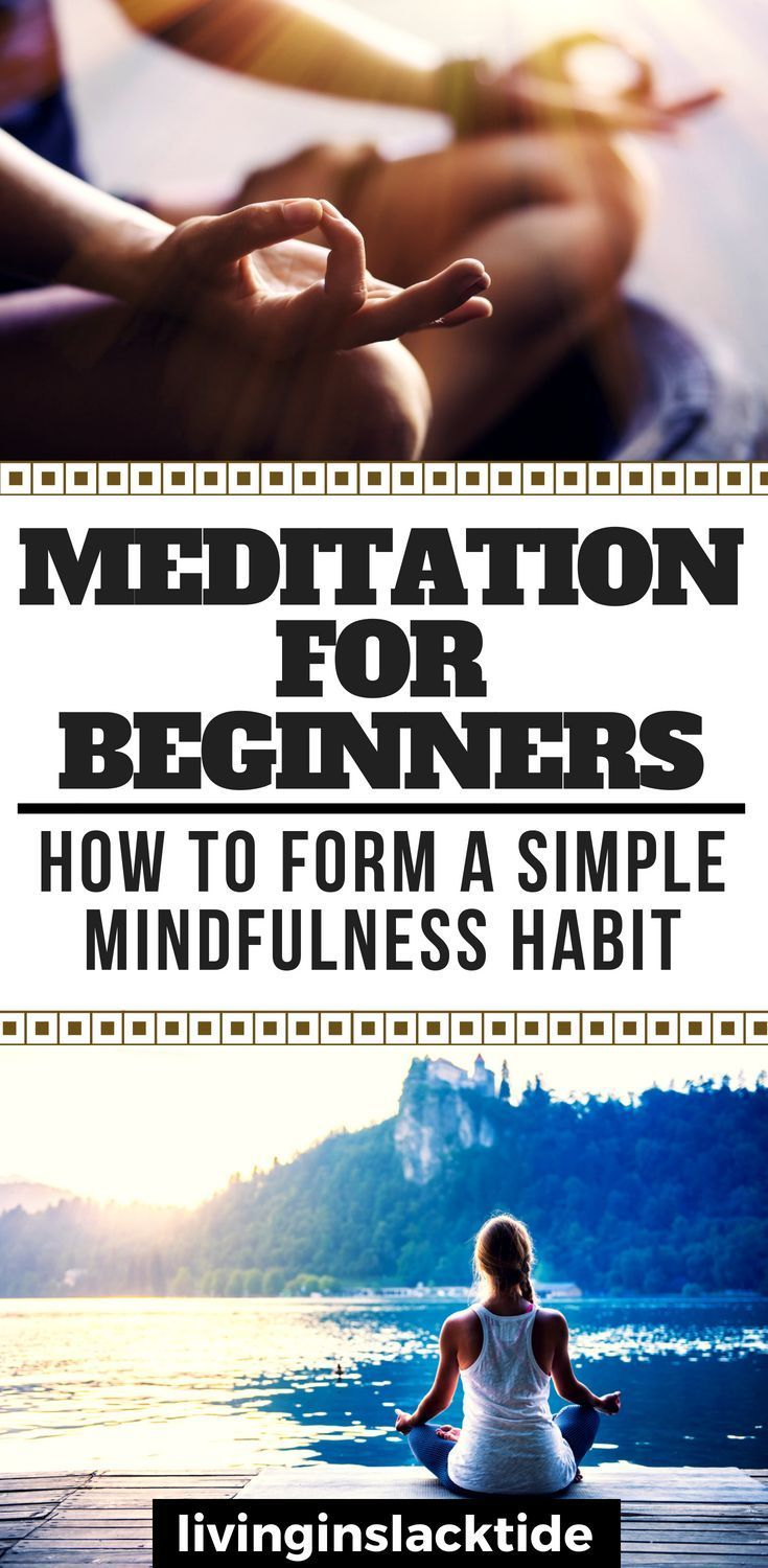 Meditation For Beginners: How To Form A Simple Mindfulness Habit | Spiritual | Mindfulness | Weightloss | Reduce Anxiety | Reduce Stress #meditationforbeginners