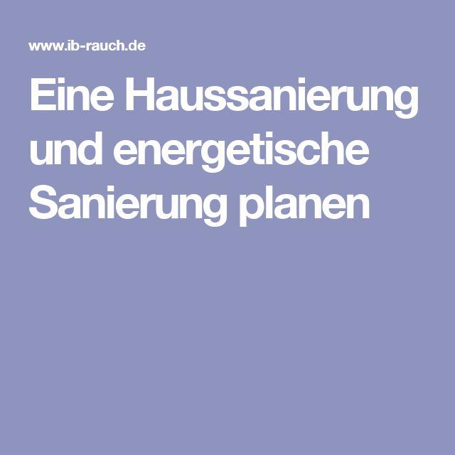 Unique Eine Haussanierung und energetische Sanierung planen