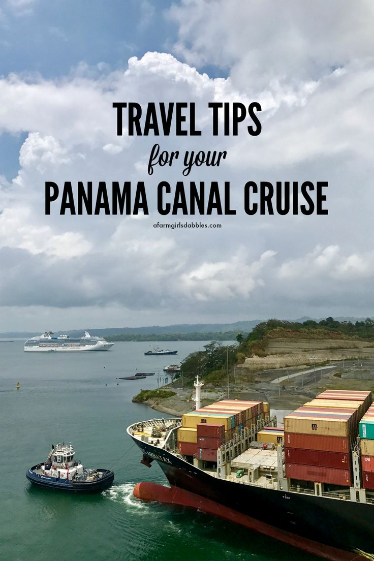 Travel Tips for your Panama Canal Cruise from afarmgirlsdabbles.com