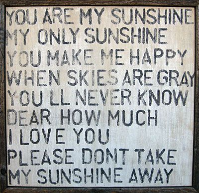.: Quotes, Songs, Sunshine, Things, Baby, You Are, Kid