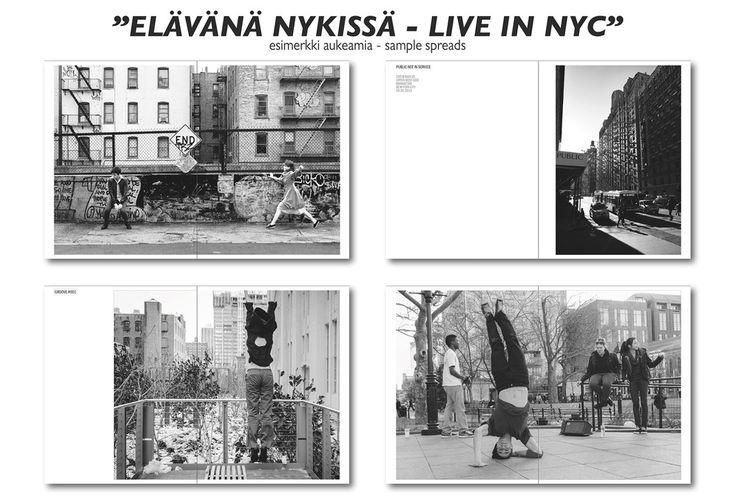 """VALOKUVAKIRJA / PHOTO BOOK """"ELÄVÄNÄ NYKISSÄ-LIVE IN NYC"""" — Vesa Loikas Photography"""
