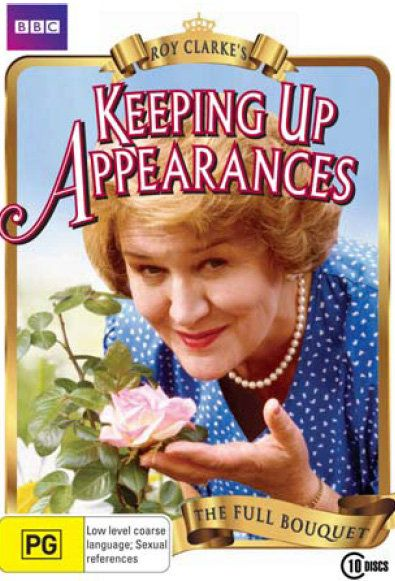 "Keeping Up Appearances. One of the funniest shows evah. Love Hyacinth Bucket ""Bouquet"" with all my heart. God Save The BBC."
