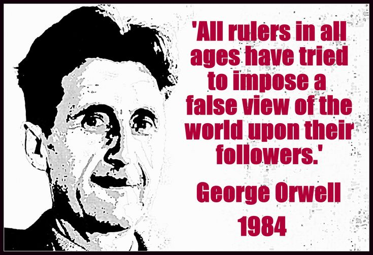 Some of George Orwell's Most Startling Quotes with Artwork | Books ...