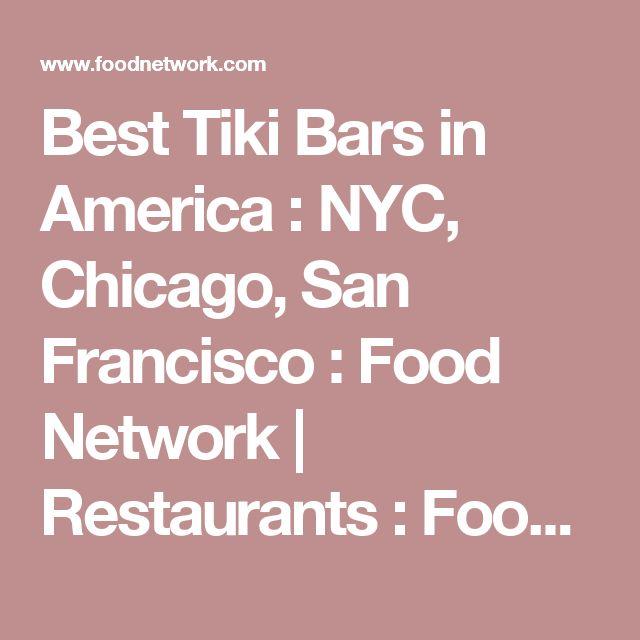 Best Tiki Bars in America : NYC, Chicago, San Francisco : Food Network | Restaurants : Food Network | Food Network