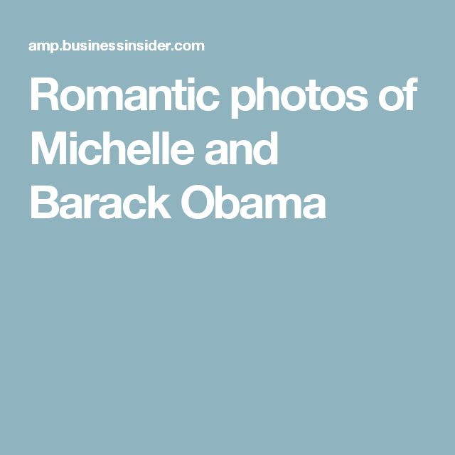 Romantic photos of Michelle and Barack Obama