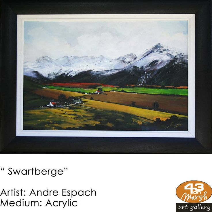 """Swartberge"" Acrylic on canvas by Andre Espach Contact 43 on Marsh #ArtGallery should you be interested in a work: 083 390 8000 #art #artist, #painting"