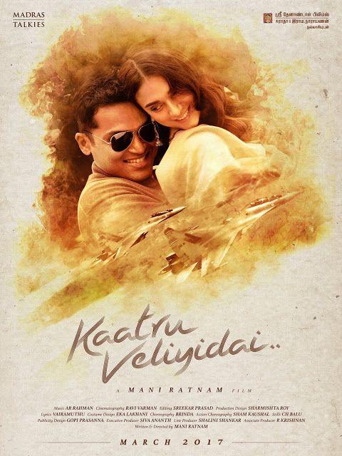Mani Ratnam's Kaatru Veliyidai New Movie Poster