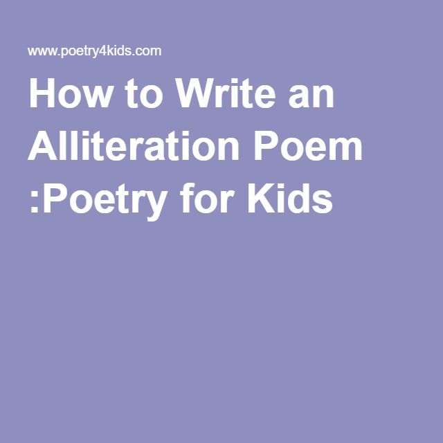 How to Write an Alliteration Poem :Poetry for Kids