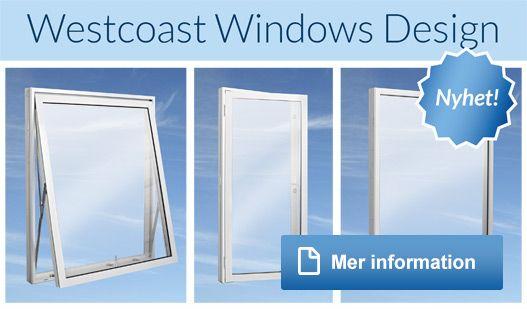 Köpa/byta fönster - Underhållsfria aluminiumfönster från Westcoast Windows AB