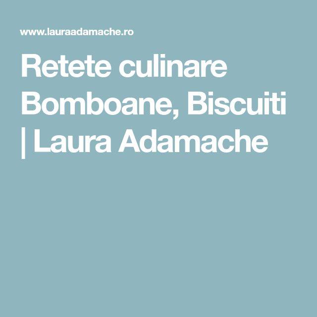 Retete culinare Bomboane, Biscuiti | Laura Adamache