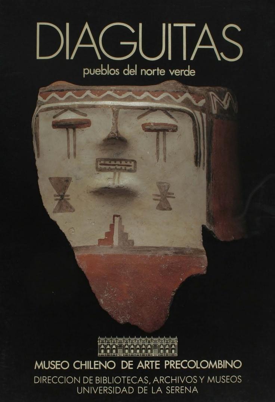 Diaguitas. Portada del libro editado por el Museo Chileno de Arte Precolombino en 1986.