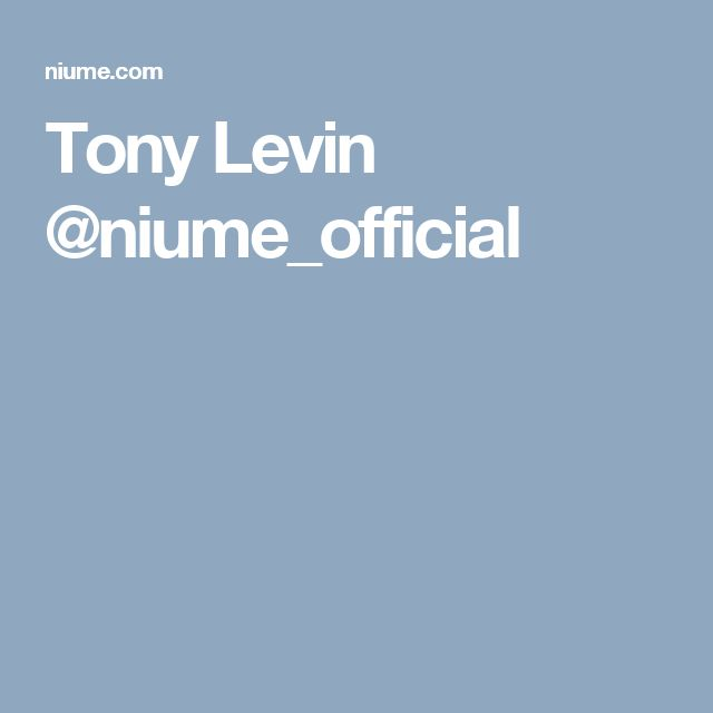 Tony Levin @niume_official