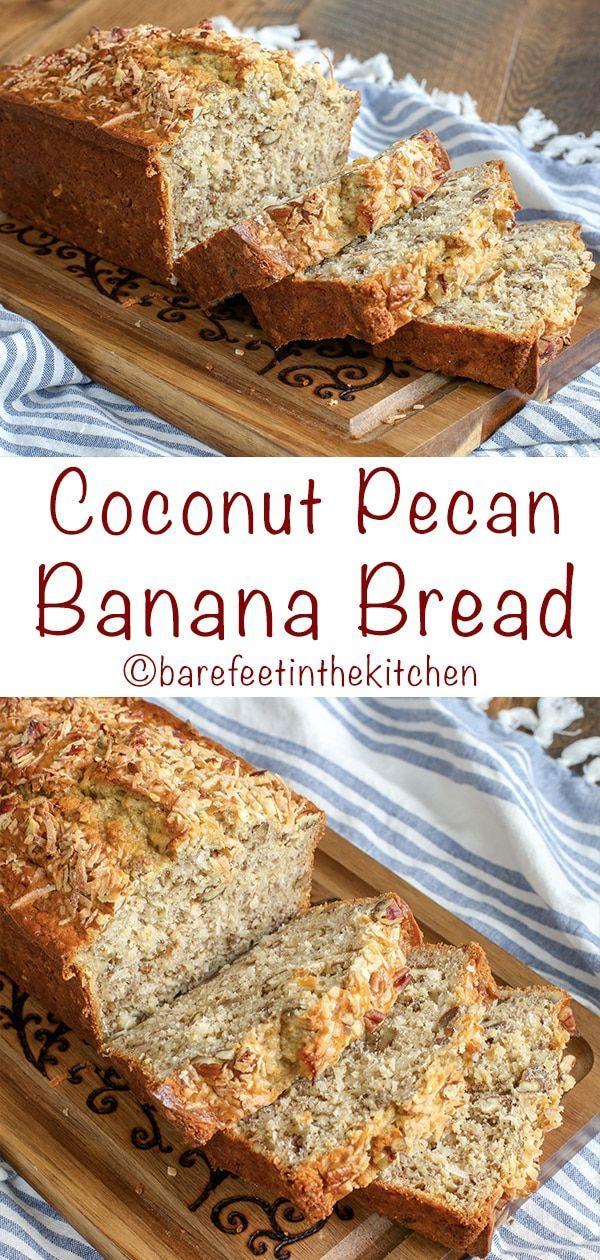 Coconut Banana Bread Is A Favorite Barefeet In The Kitchen In 2020 Coconut Banana Bread Coconut Banana Bread Recipe Banana Pecan Bread