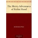 The Merry Adventures of Robin Hood (Kindle Edition)By Howard Pyle