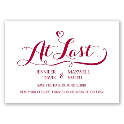 At last you've found each other! Now ask guests to hold your wedding date with this charming typography save the date card. Elegant lettering and an enchanting heart lead the way into the details of your upcoming wedding information.
