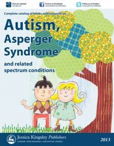 2013 Complete Autism Catalog. Request your copy of the new catalog of resources for Autism, Asperger Syndrome and related spectrum conditions.