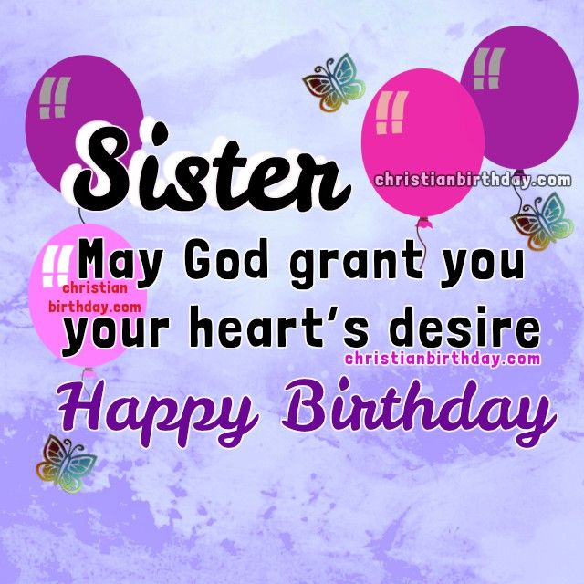 Birthday Wishes For Sister In Christ ~ Best holidays images on pinterest birthday wishes cards and greetings